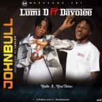 MP3: Lumi D - Johnbull ft. Davolee