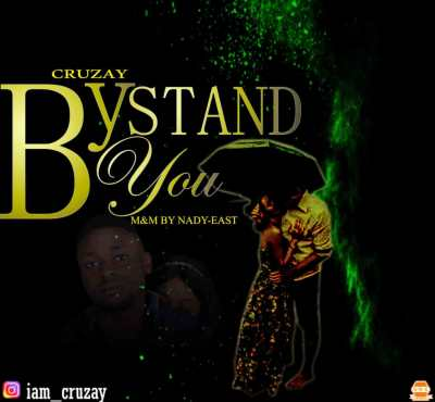 MP3: Cruzay - Stand By You (Prod by Nady-east)