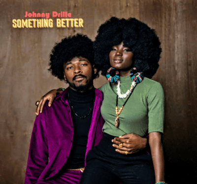 MP3: Johnny Drille - Something Better