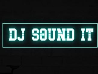 MIXTAPE: DJ Sound It Sdj - Stay Home Stay Safe Mix