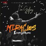 VlDE0 + MP3: Tim Godfrey - Miracles Everywhere