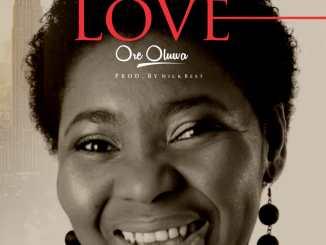 Oreoluwa – Your love