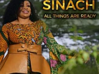 MP3: Sinach - All Things Are Ready (SONG & VIDEO)
