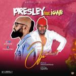 MP3: Presley Ft. Igwe - OJO