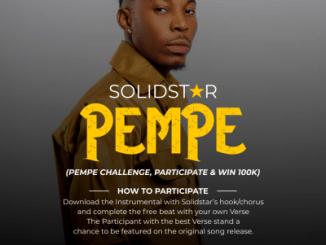 MP3: Solidstar - Pempe (Challenge, Participate & Win 100k)