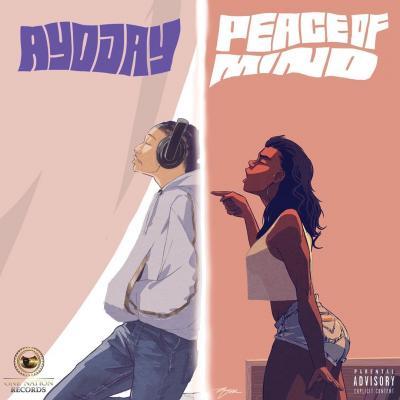 MP3: Ayo Jay - Peace Of Mind