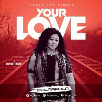 MP3: Bolaafola - Your Love