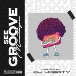 MIXTAPE: DJ 4kerty - See Groove Mix