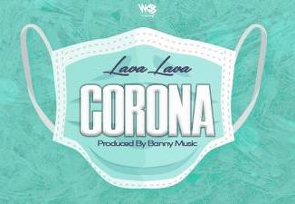MP3: Lava Lava - Corona
