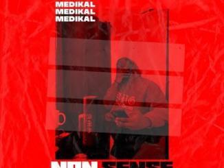 MP3: Medikal - Nonsense (prod. Unkle Beatz)