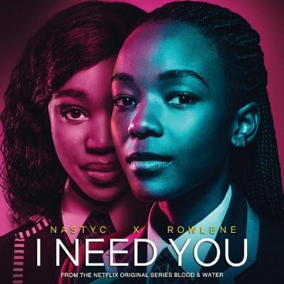 MP3: Nasty C ft. Rowlene - I Need You