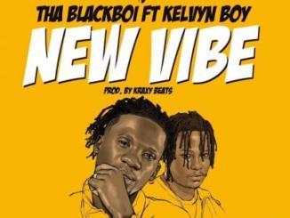 MP3: Tha Blackboi ft. Kelvyn Boy - New Vibe