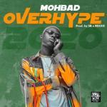 Mohbad - Overhype