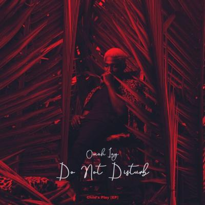 Omah Lay - Do Not Disturb