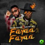 Sound Sultan ft. Duktor Sett - Fayaa Fayaa