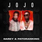 Darey ft. Patoranking - Jojo