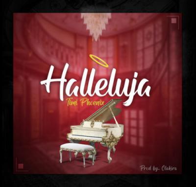 VIDEO: Timi Phoenix - Halleluyah