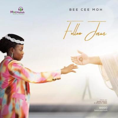 VIDEO: Bee Cee Moh - Follow Jesus
