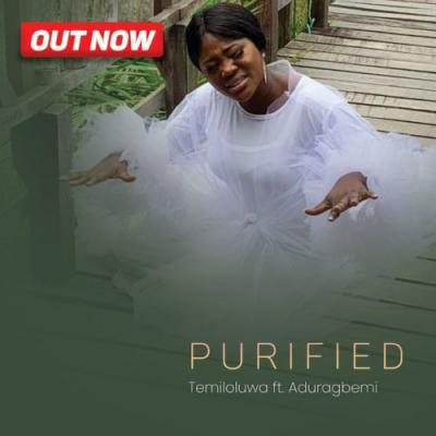 VIDEO: Temioluwa ft. Aduragbemi - Purified