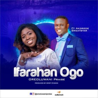Oreoluwani Praise ft. Akorede - Ifarahan Ogo