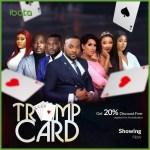 MOVIE: Trump Card (Nollywood)