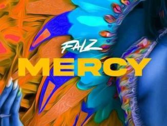 Falz - Mercy (Prod. by Sess theprblm)