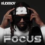 Rudeboy - Focus (Prod. by Chrisstringz)
