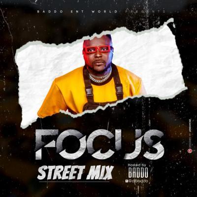 [Mixtape] Dj Baddo - Focus Street Mix