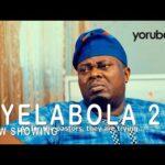 Ayelabola Part 2 - Yoruba Movie 2021