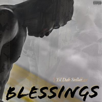 YSL Dah Stellar - Blessings