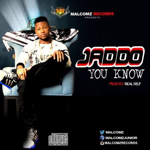 Jaddo - You Know