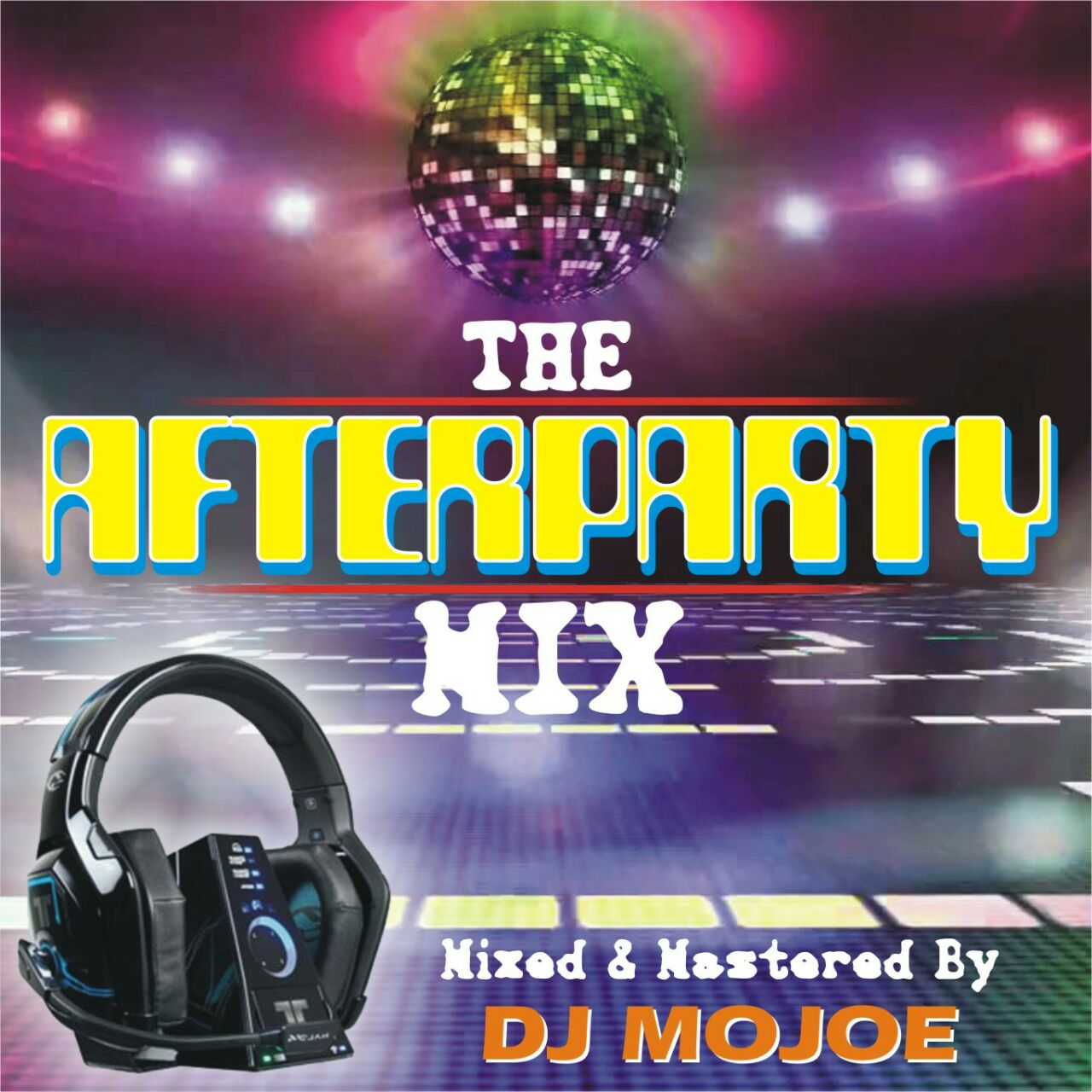 mixtape-dj-mojoe-afterparty-mix