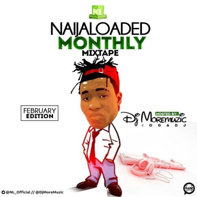 mixtape-dj-moremuzic-naiajloaded-monthly-mix-february-edition