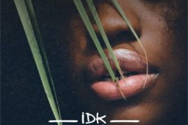 Music: IDK - Mulika