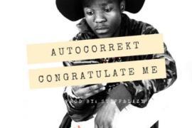 Music: Autocorrekt - Congratulate Me