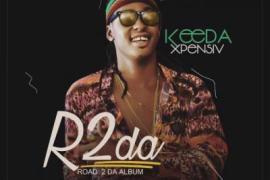 DOWNLOAD FULL ALBUM: Keeda Xpensiv - Road To The Album