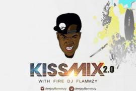 DJ Flammzy - Kiss Mix 2.0 Ft. King Perry, YCee, Kiss Daniel, Runtown & More