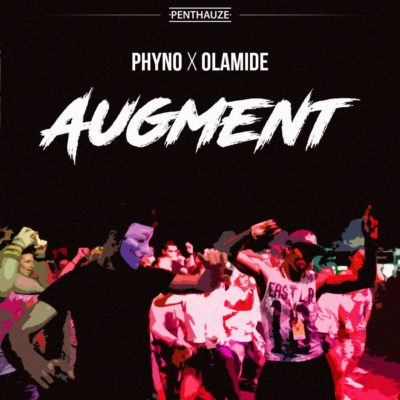 MP3 : Phyno - Augment ft. Olamide