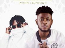 MP3 : Jayson - Subscribe ft. Runtown (Prod. Princeton)