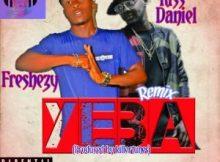 MP3 : Freshezy Feat. Kiss Daniel - Yeba Remix (Prod. By Killertunes)