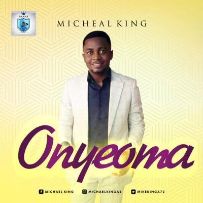 MP3 : Michael King - Onyeoma