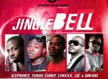 MP3 : Tunde Ednut - Jingle Bell ft. Ice Prince, Davido, Lynxxx & JJC