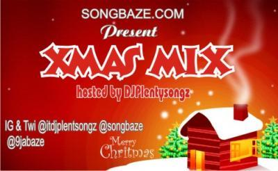 MIXTAPE: DJPlentySongz - Songbaze Xmas Mix