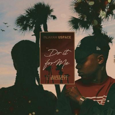 MP3 : DJ Sliqe - Do It For Me ft. A-Reece & Bhlaklyt