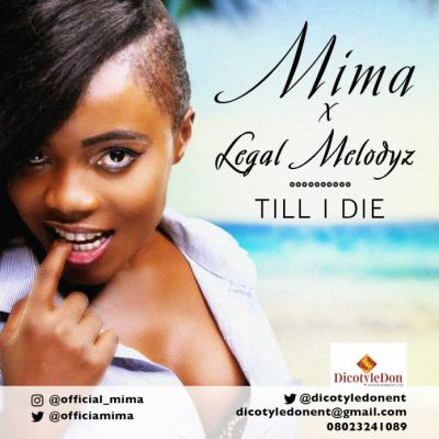 MP3 : Mima & Legal Melodyz - Till I Die
