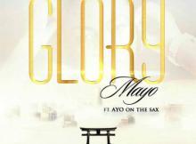 MP3 : Mayo - Glory ft Ayo