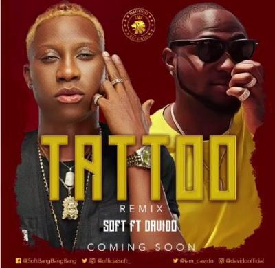 MP3 : Soft Ft. Davido - Tattoo (Remix)