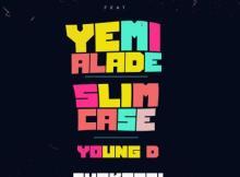 MP3 : Effyzzie Music - Shakpati ft. Yemi Alade, Slimcase & Young D