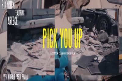 VIDEO: Riky Rick - Pick You Up ft. A-Reece