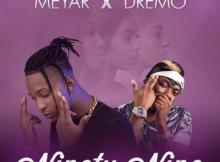 MP3 : Meyar ft. Dremo - Ninety Nine